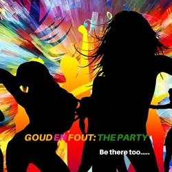 Goud en Fout: The Party