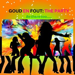 Goud en Fout; The Party (eigen locatie)